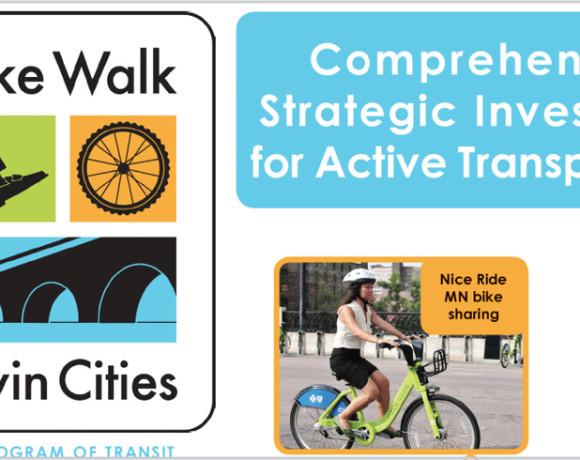 Comprehensive, Strategic Investments for Active Transportation